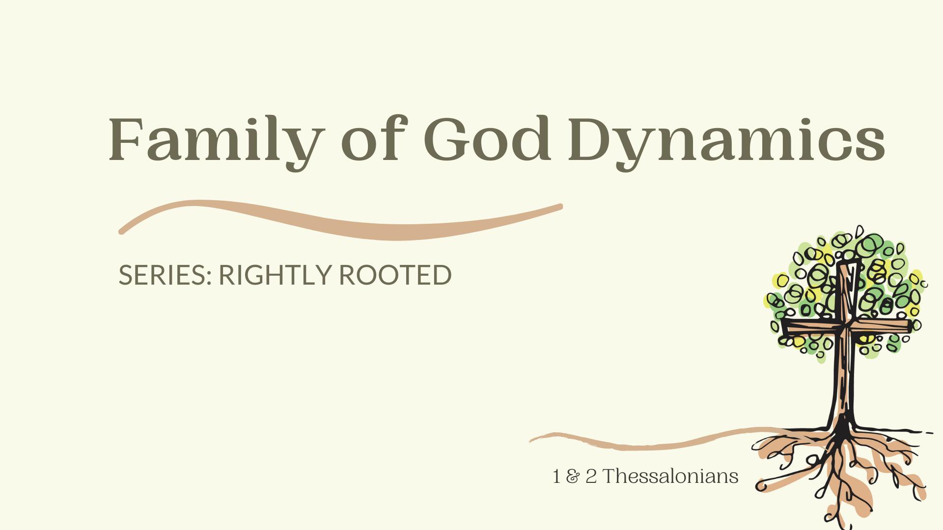 Family (of God) Dynamics