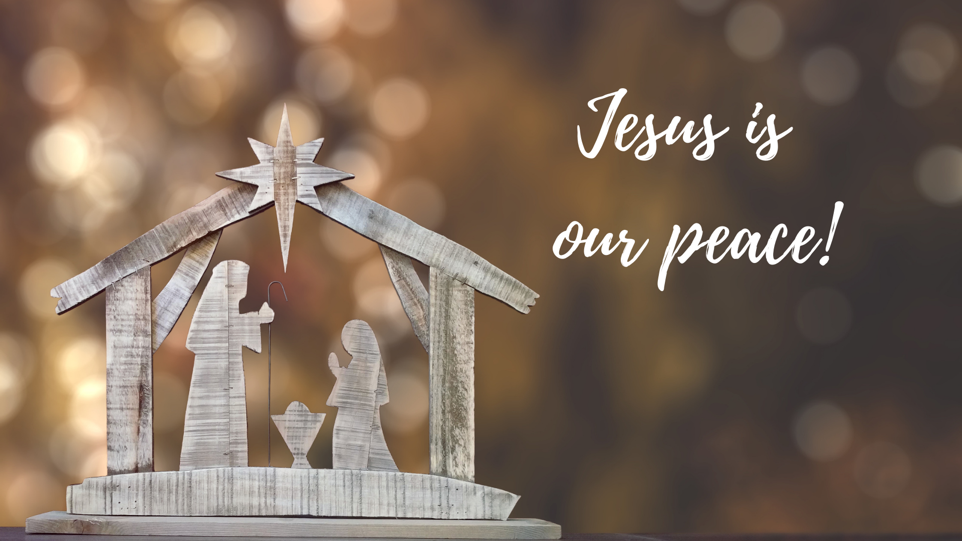 Jesus is Our Peace!