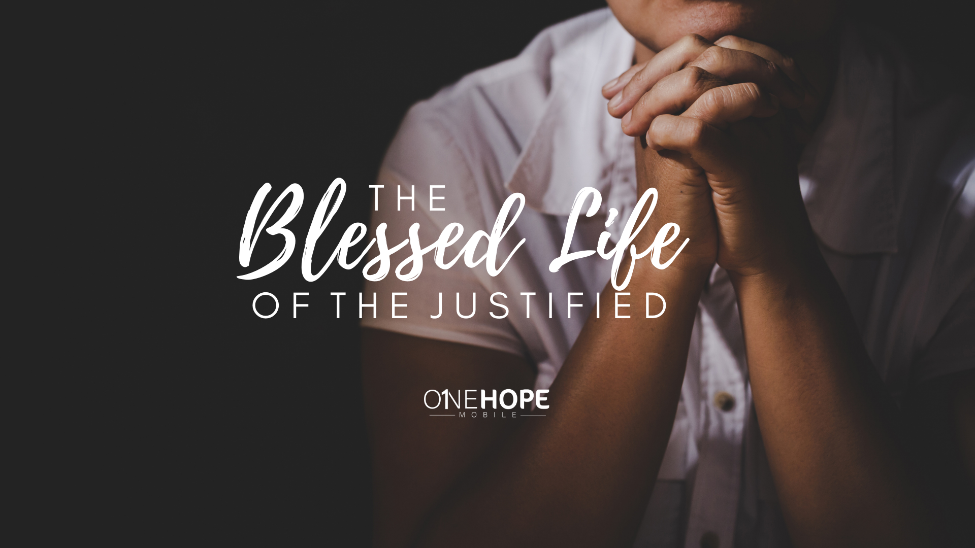 The Blessed Life of the Justified