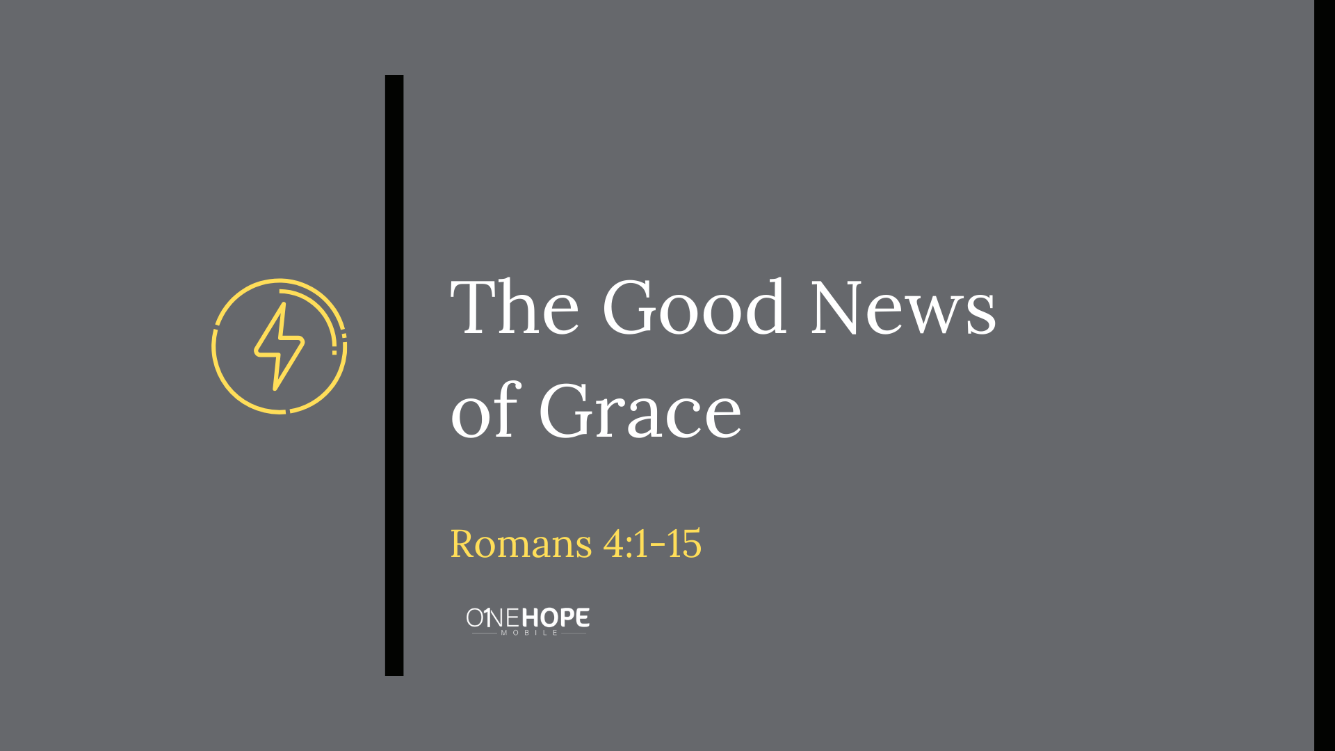 The Good News of Grace